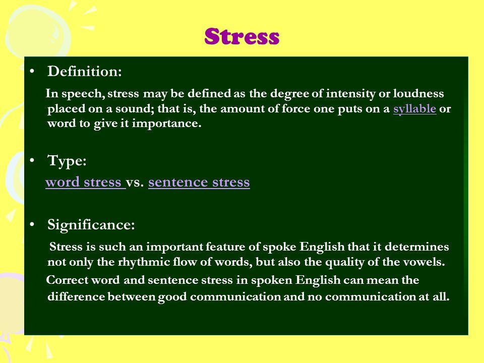 Stress Definition:
