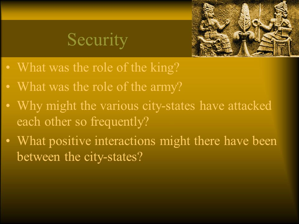 Security What was the role of the king What was the role of the army