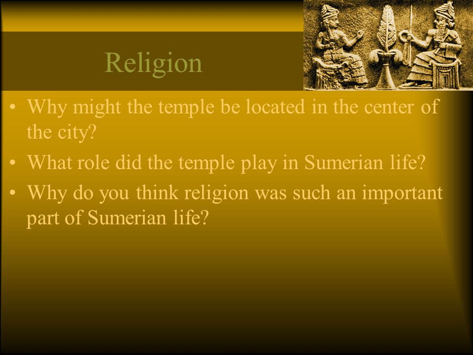 Religion Why might the temple be located in the center of the city