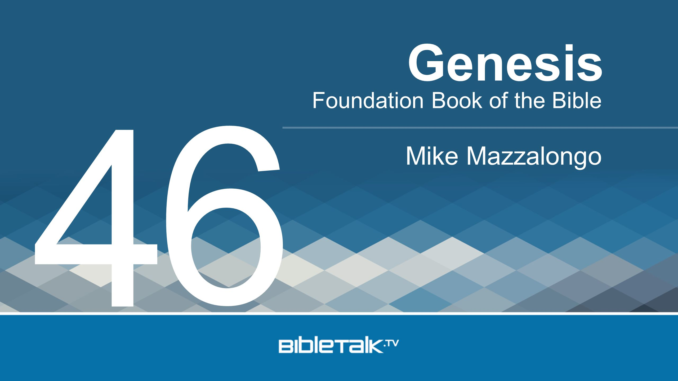 Genesis 6 4 Foundation Book of the Bible Mike Mazzalongo