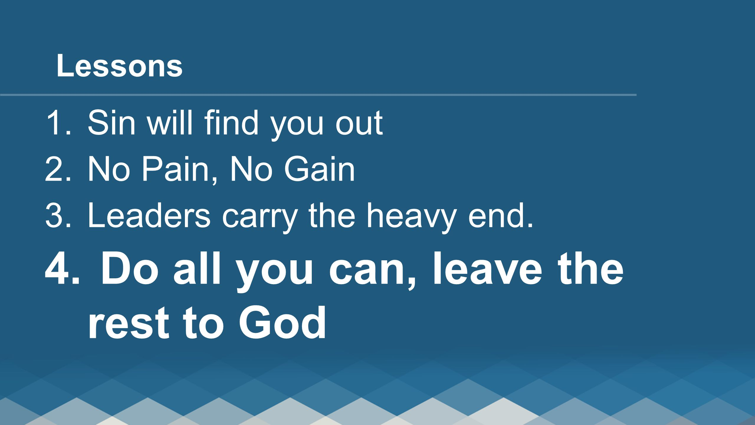 Do all you can, leave the rest to God