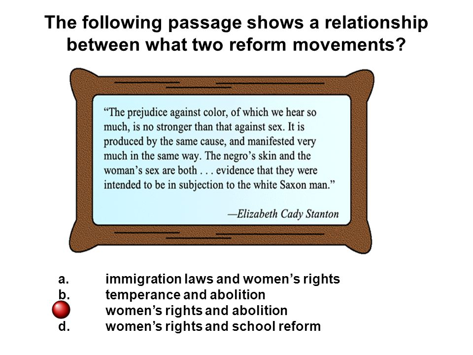 The following passage shows a relationship between what two reform movements