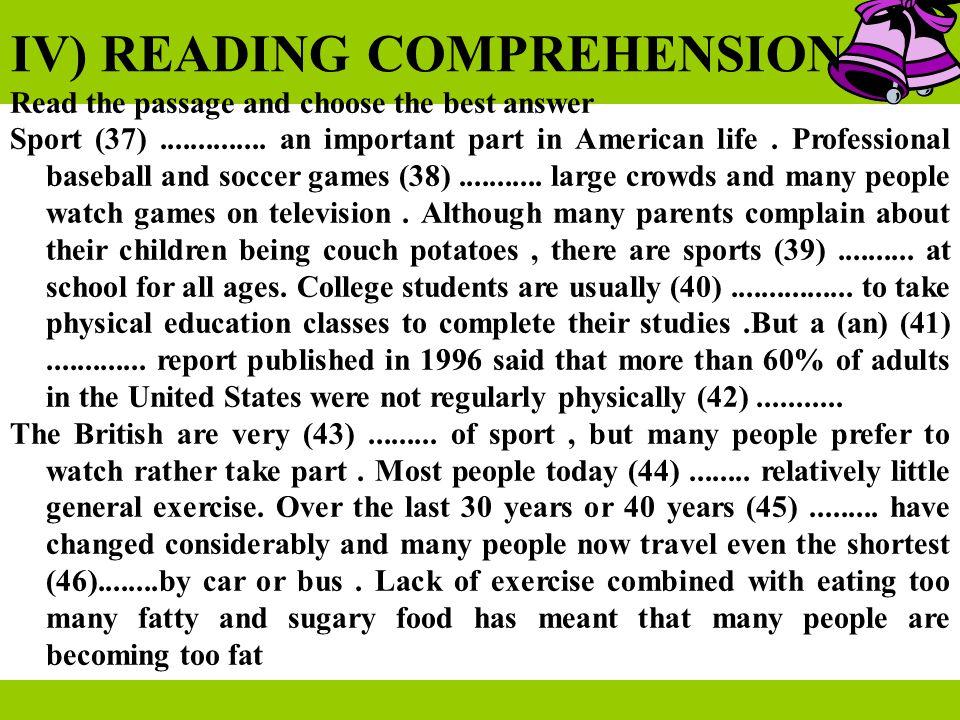 IV) READING COMPREHENSION