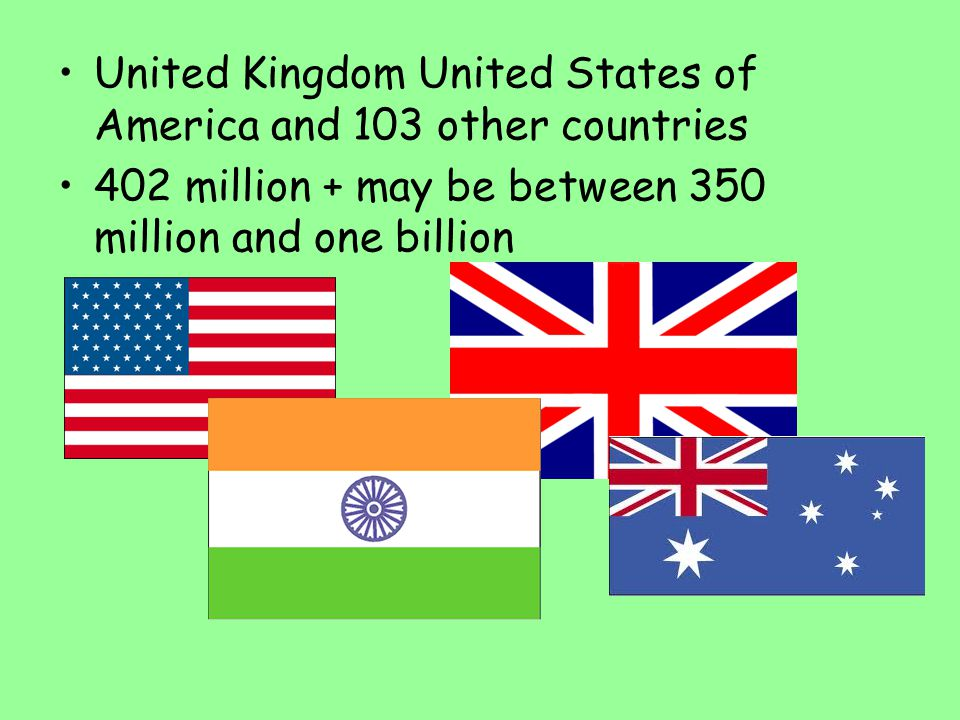 United Kingdom United States of America and 103 other countries