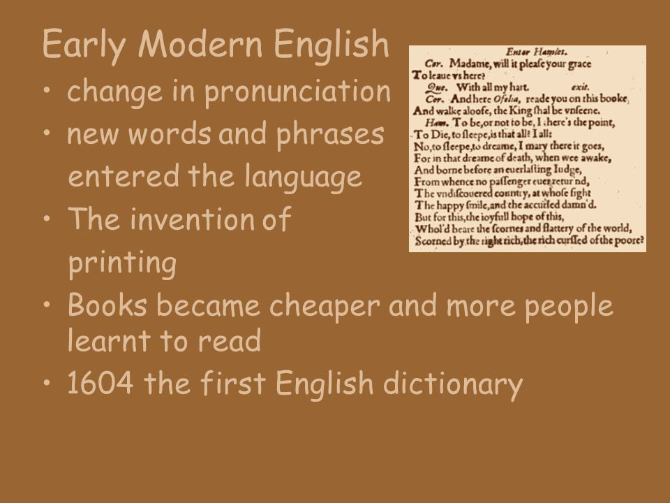 Early Modern English change in pronunciation new words and phrases