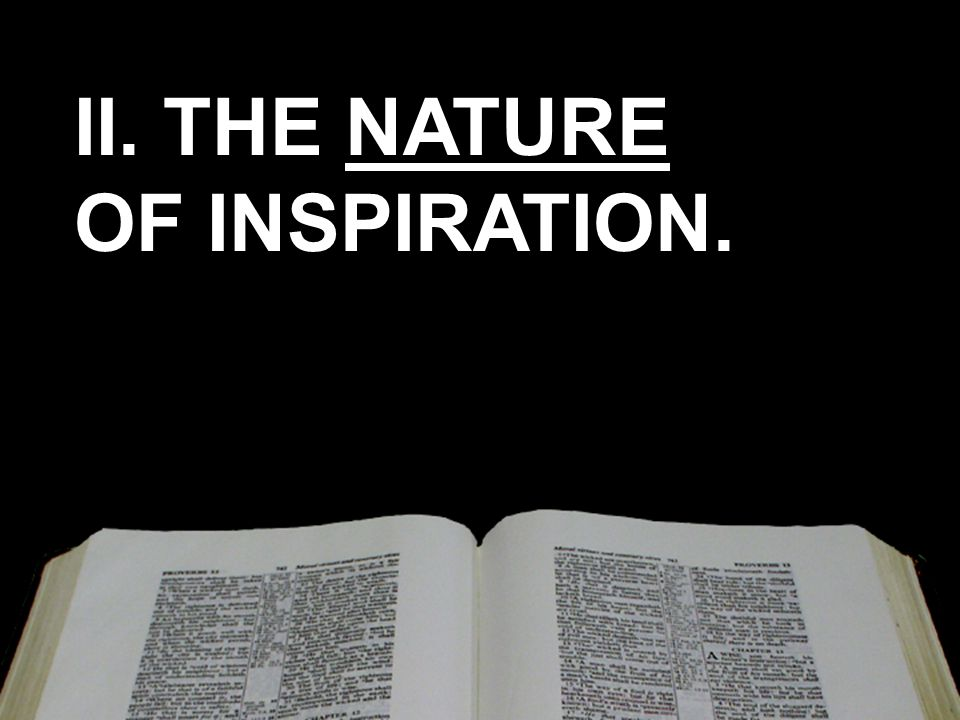 II. THE NATURE OF INSPIRATION.