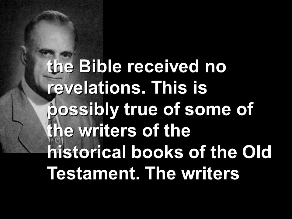 the Bible received no revelations