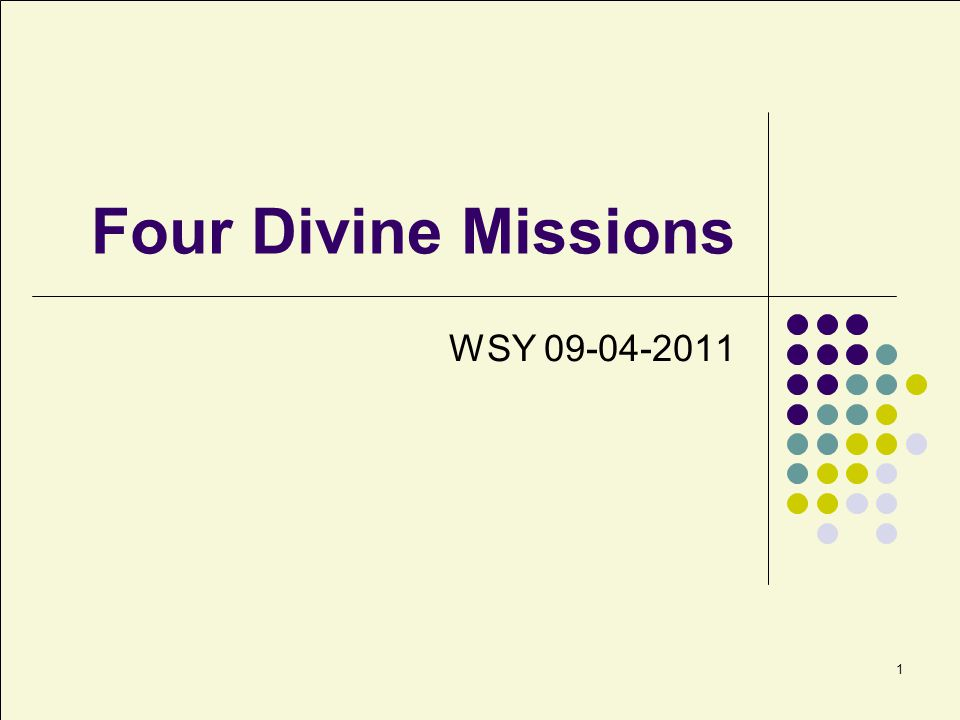 Four Divine Missions WSY 09-04-2011
