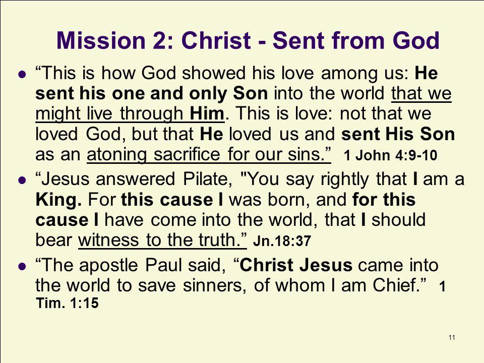 Mission 2: Christ - Sent from God
