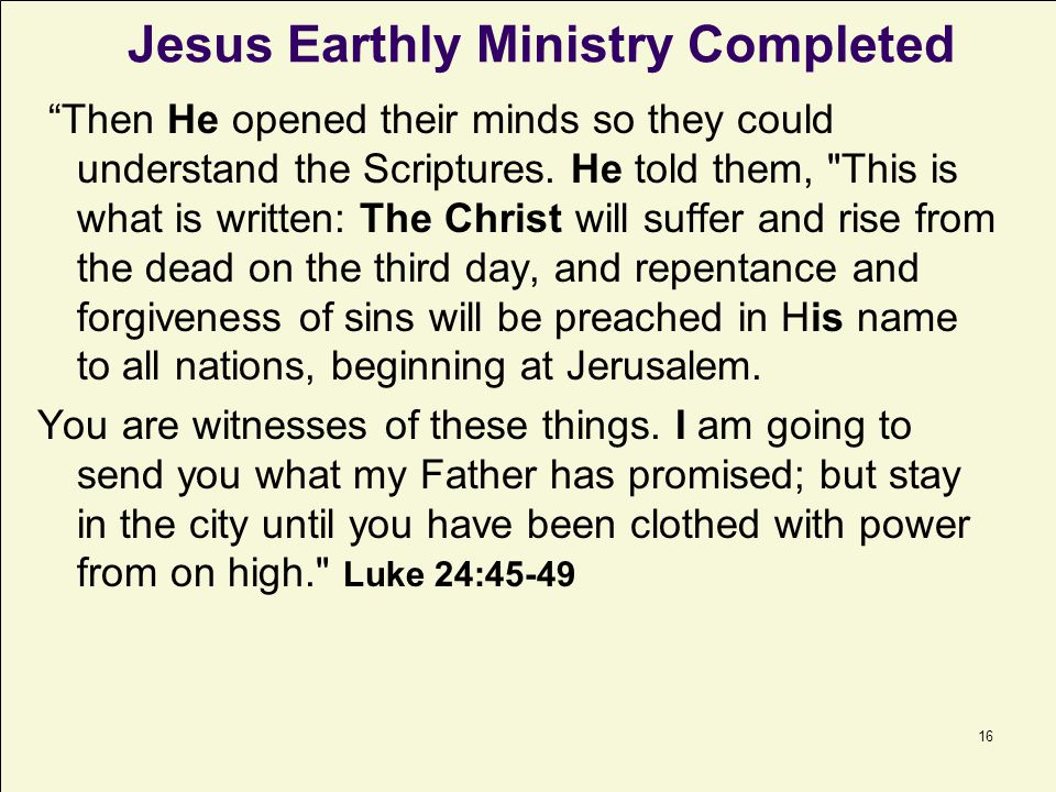 Jesus Earthly Ministry Completed