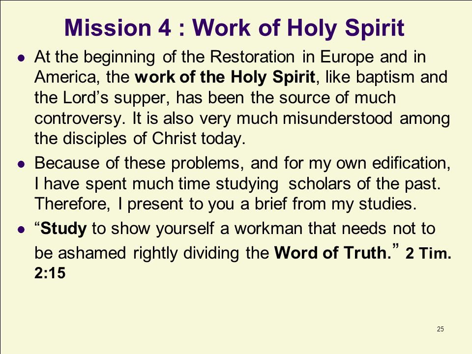Mission 4 : Work of Holy Spirit