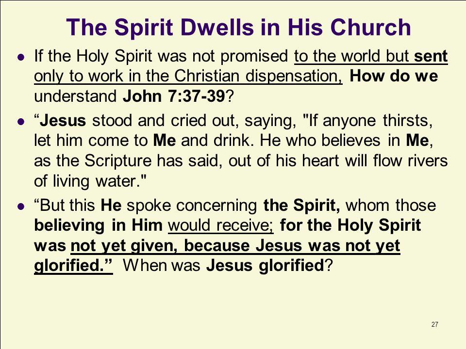 The Spirit Dwells in His Church