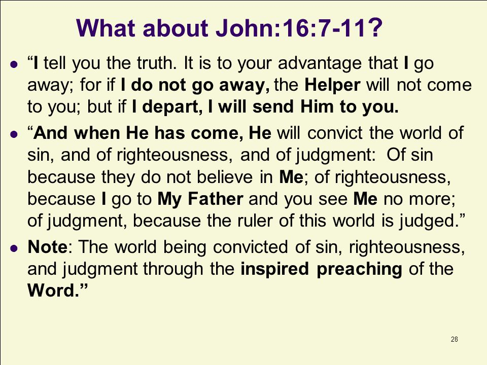 What about John:16:7-11