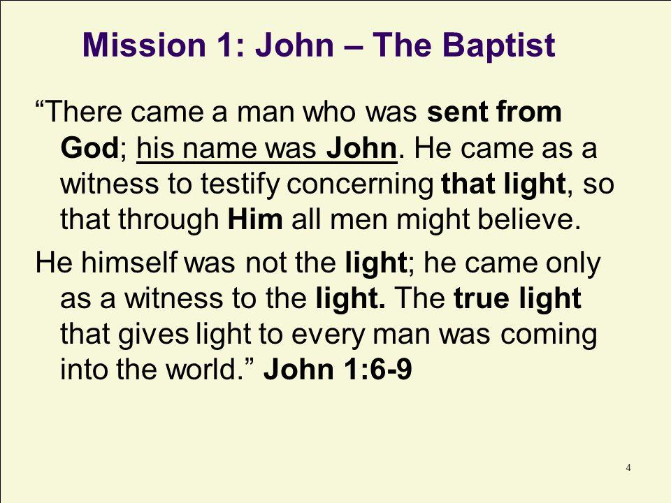 Mission 1: John – The Baptist