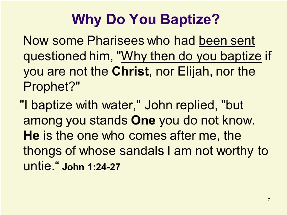 Why Do You Baptize