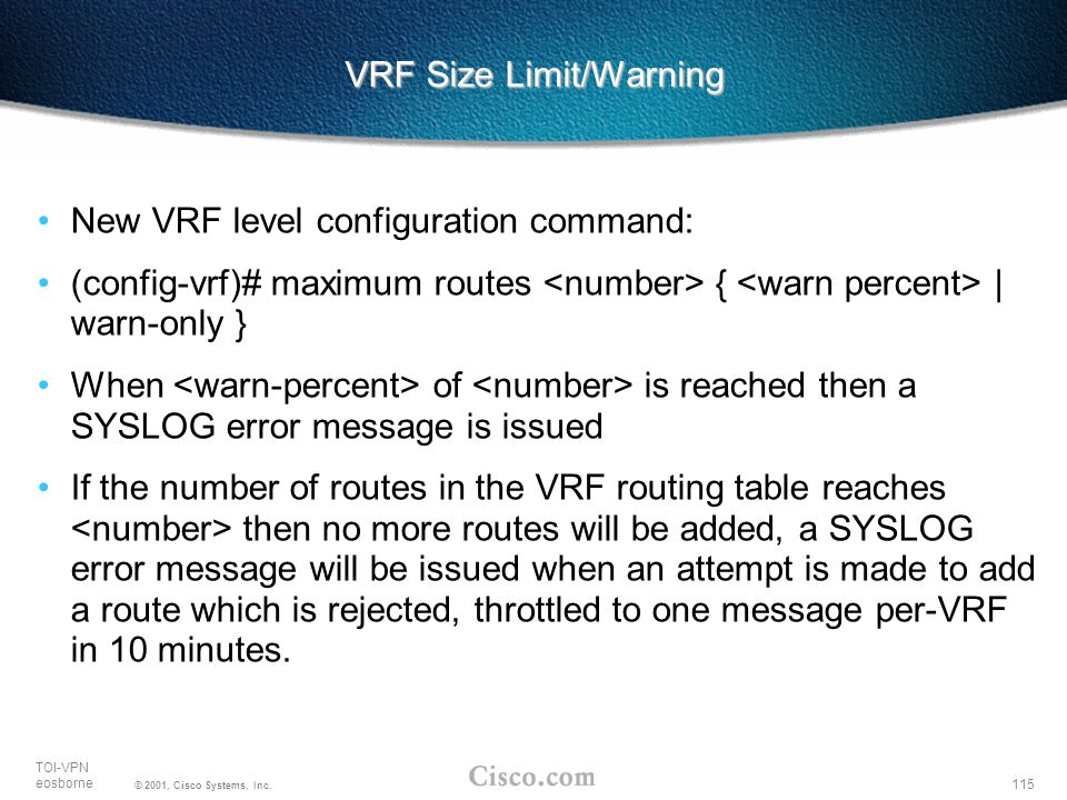 VRF Size Limit/Warning