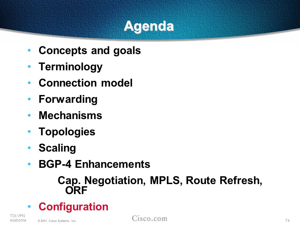 Agenda Concepts and goals Terminology Connection model Forwarding