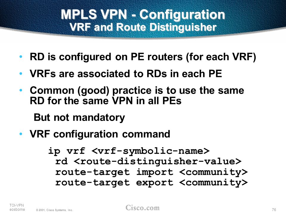 MPLS VPN - Configuration VRF and Route Distinguisher
