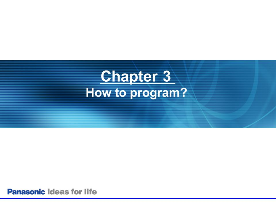 Chapter 3 How to program Chapter 1: Product Overview . 18