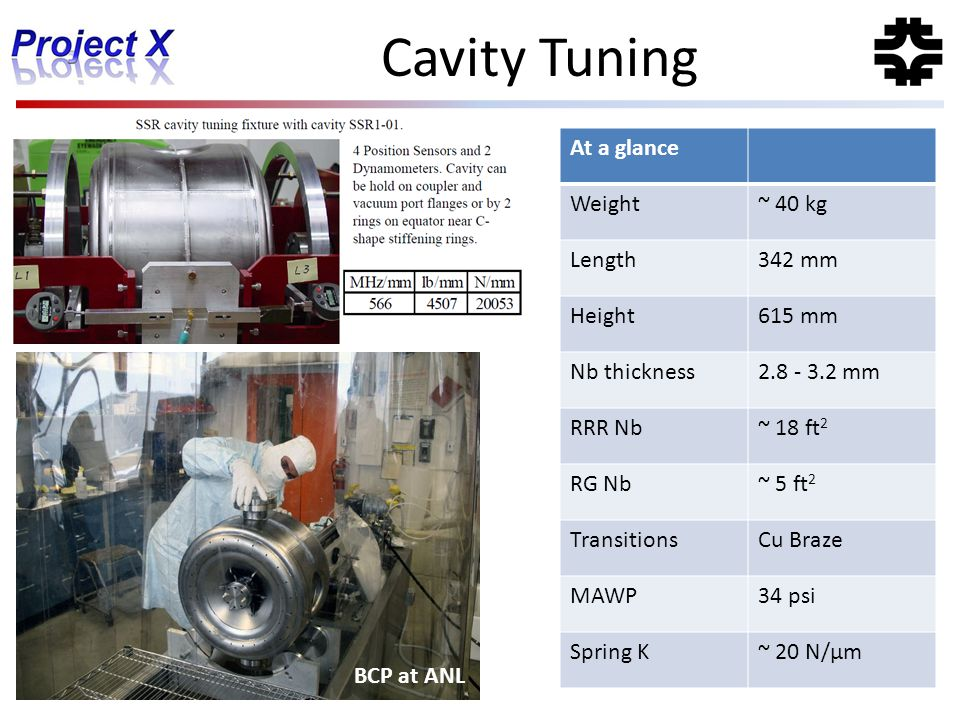 Cavity Tuning At a glance Weight ~ 40 kg Length 342 mm Height 615 mm