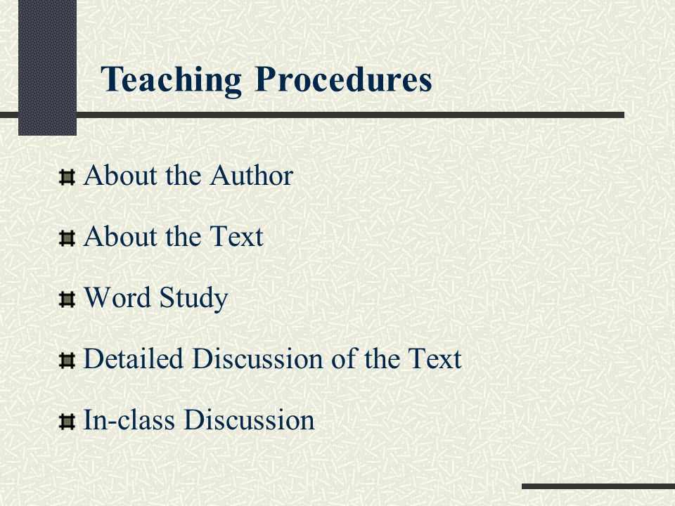 Teaching Procedures About the Author About the Text Word Study