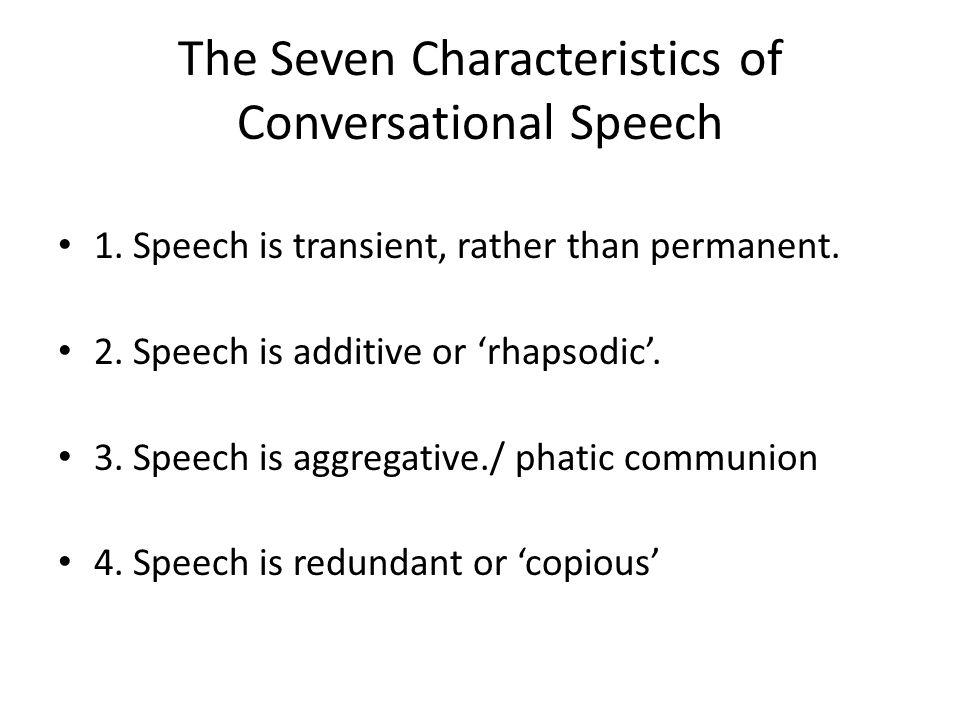 The Seven Characteristics of Conversational Speech