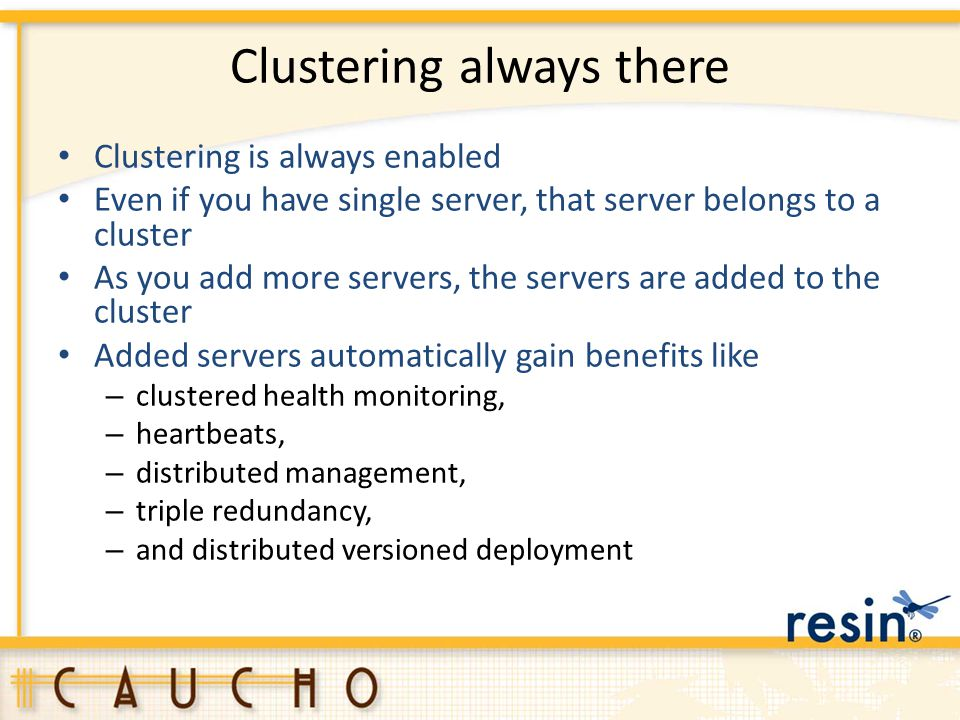 Clustering always there