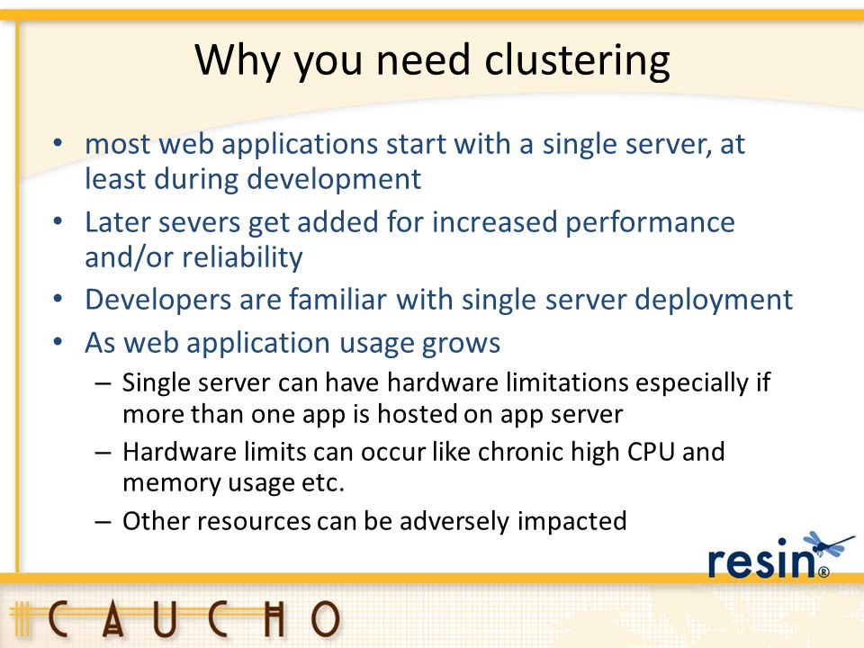 Why you need clustering