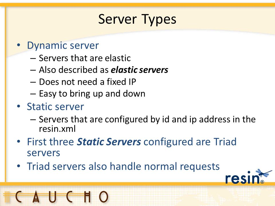 Server Types Dynamic server Static server