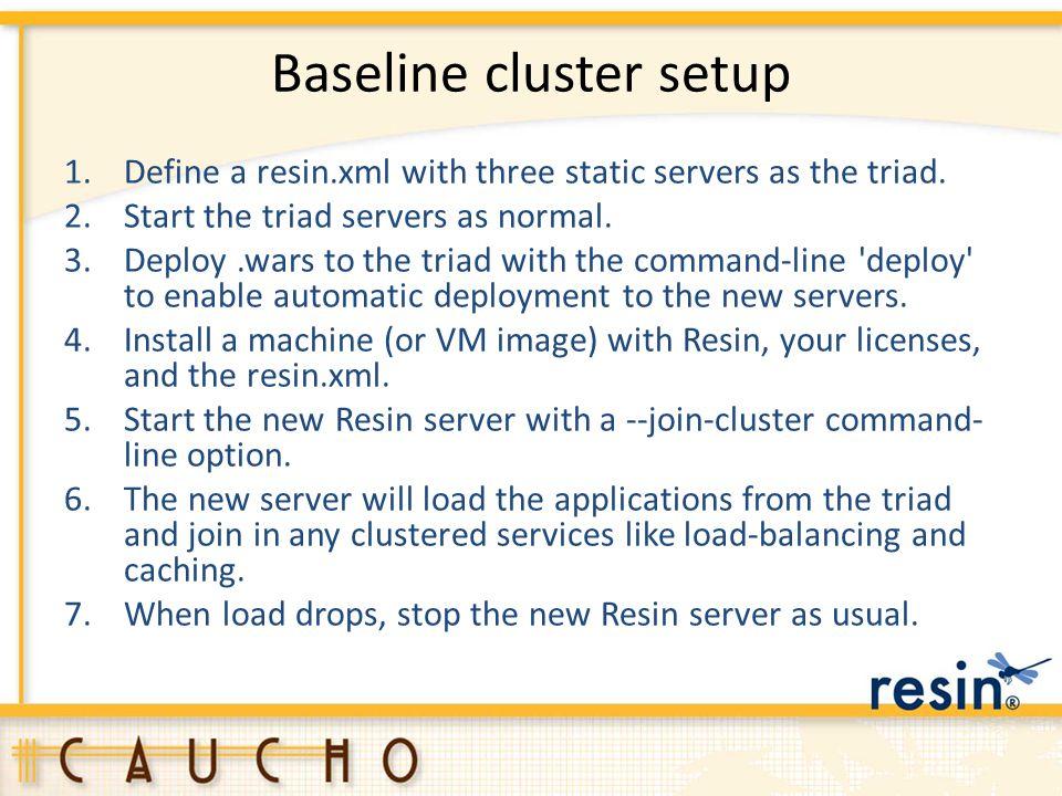 Baseline cluster setup