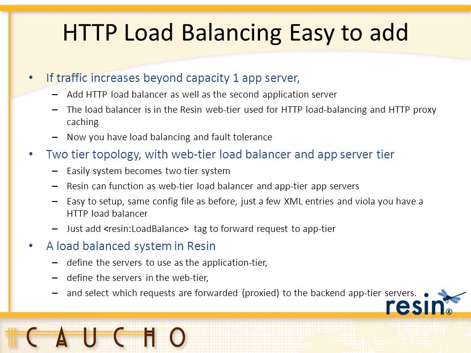 HTTP Load Balancing Easy to add