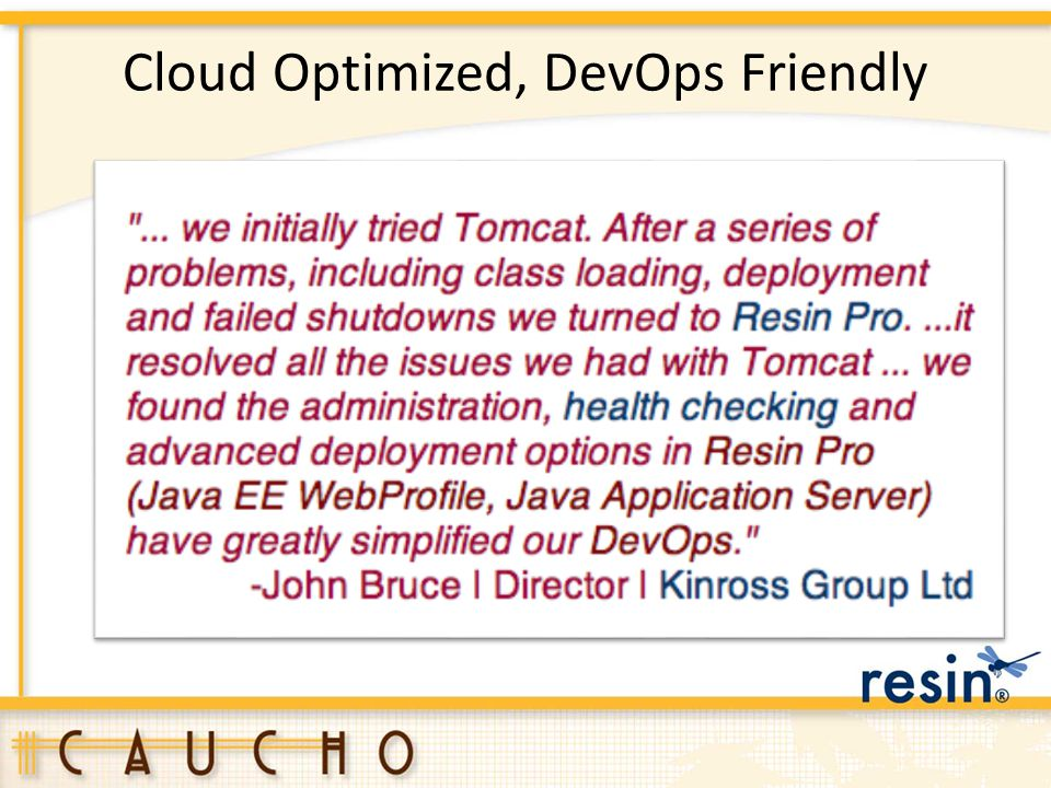 Cloud Optimized, DevOps Friendly