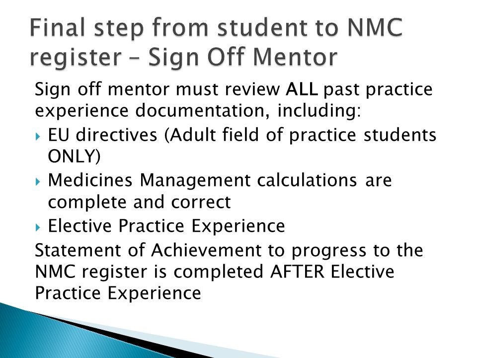 Final step from student to NMC register – Sign Off Mentor