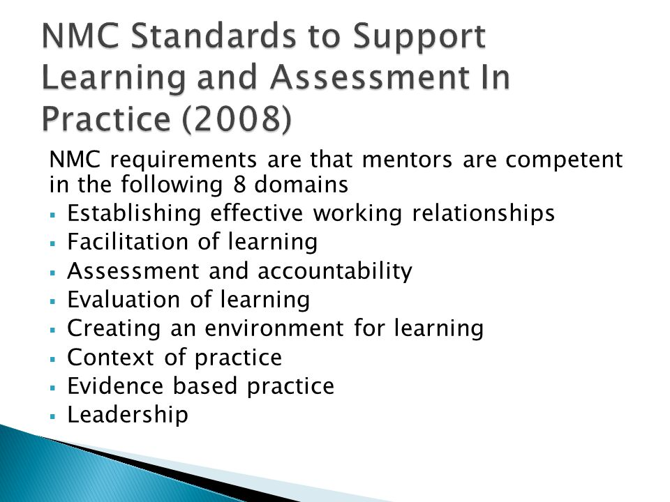 NMC Standards to Support Learning and Assessment In Practice (2008)