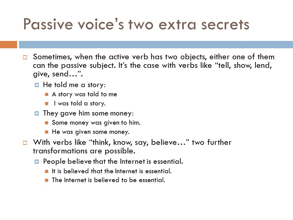 Passive voice's two extra secrets