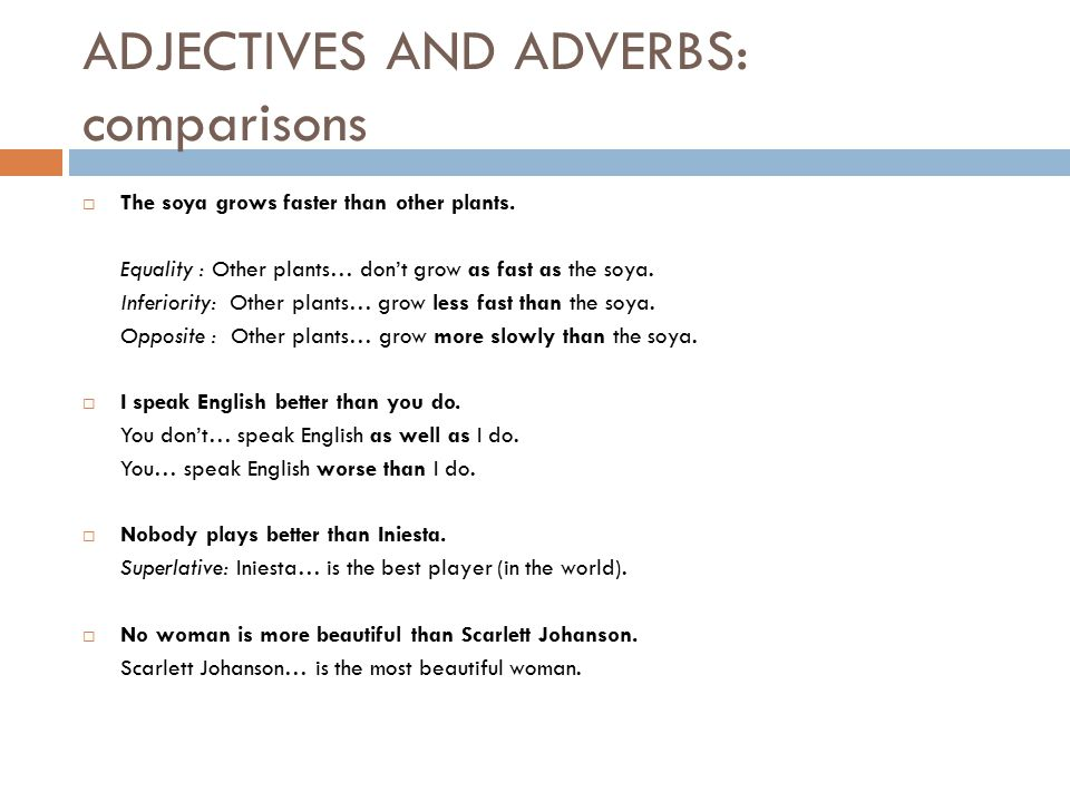ADJECTIVES AND ADVERBS: comparisons