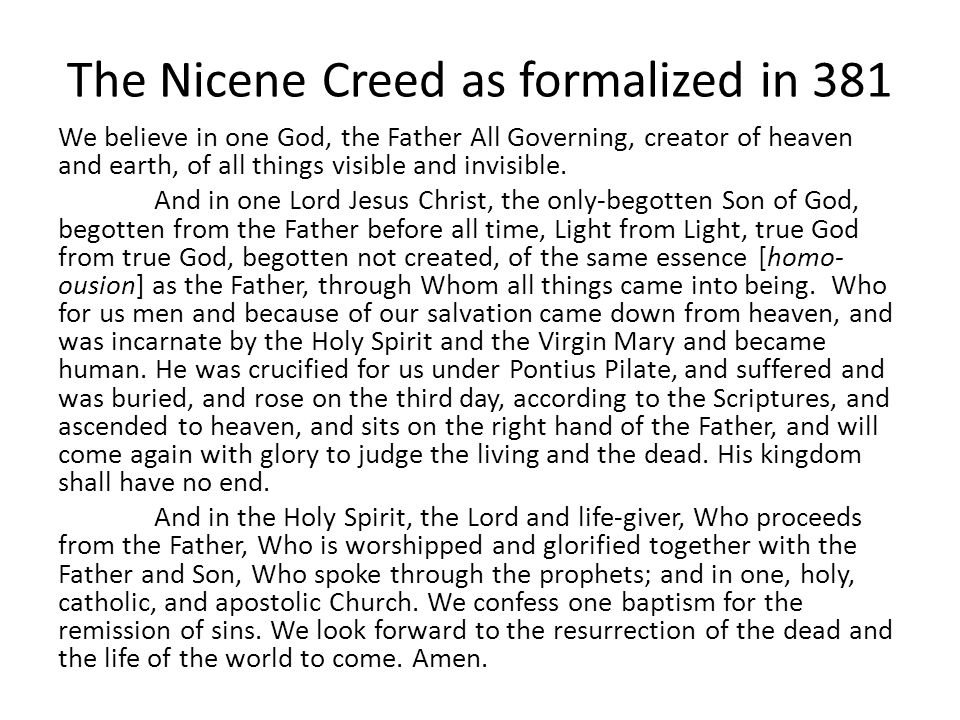 The Nicene Creed as formalized in 381