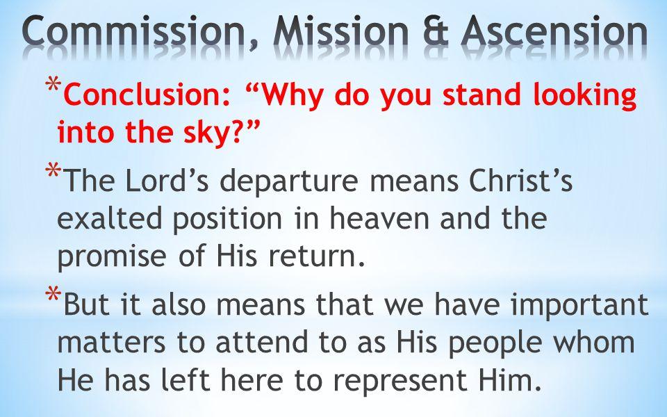 Commission, Mission & Ascension