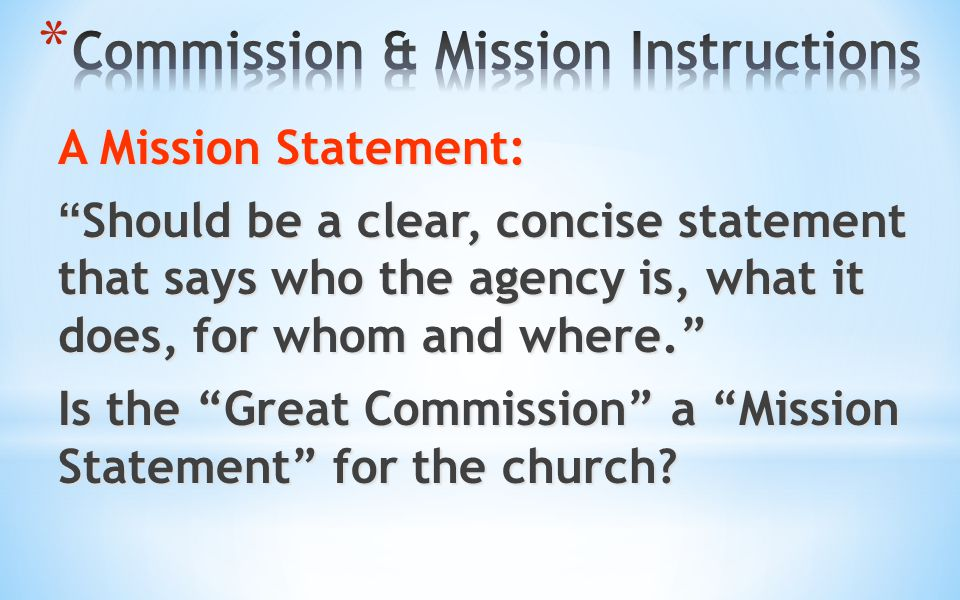 Commission & Mission Instructions
