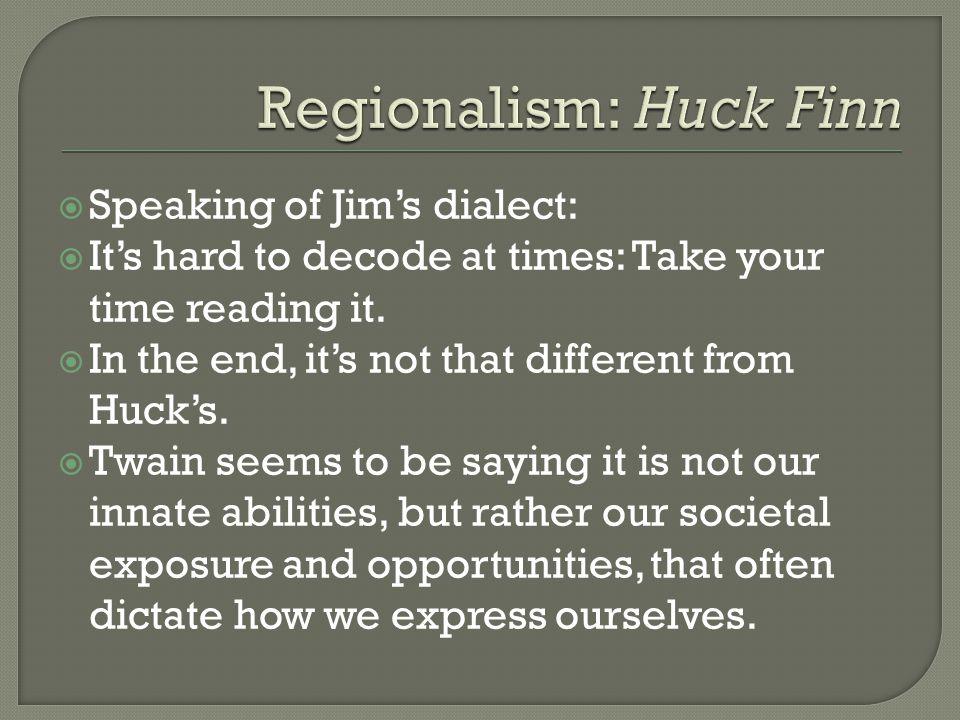 Regionalism: Huck Finn