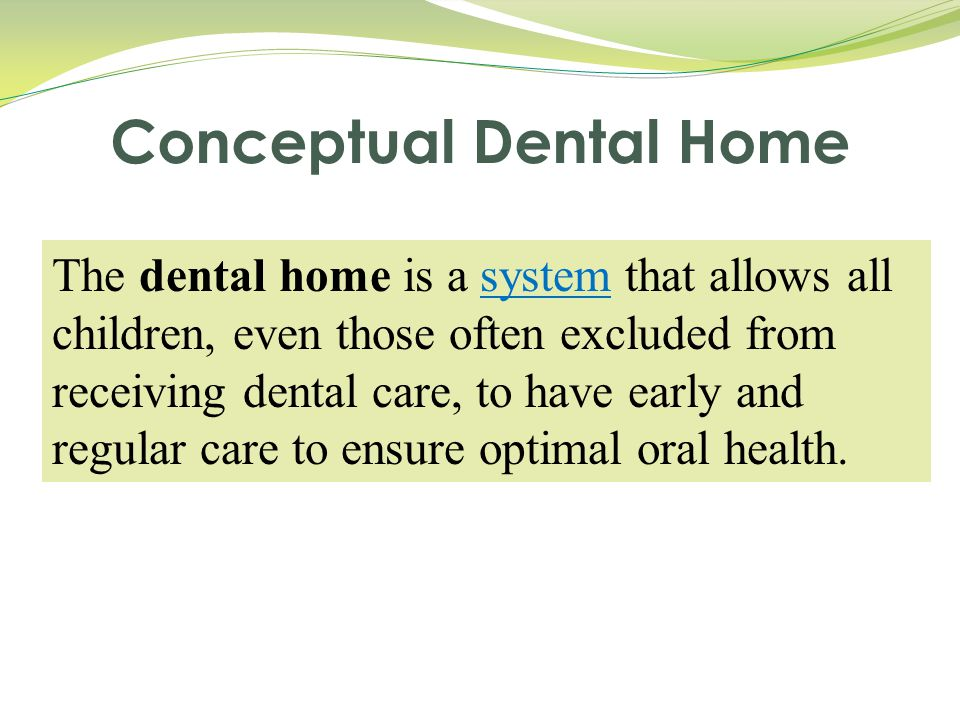 Conceptual Dental Home