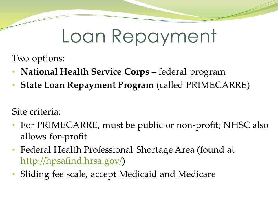 Loan Repayment Two options:
