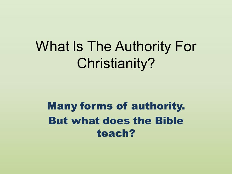 What Is The Authority For Christianity