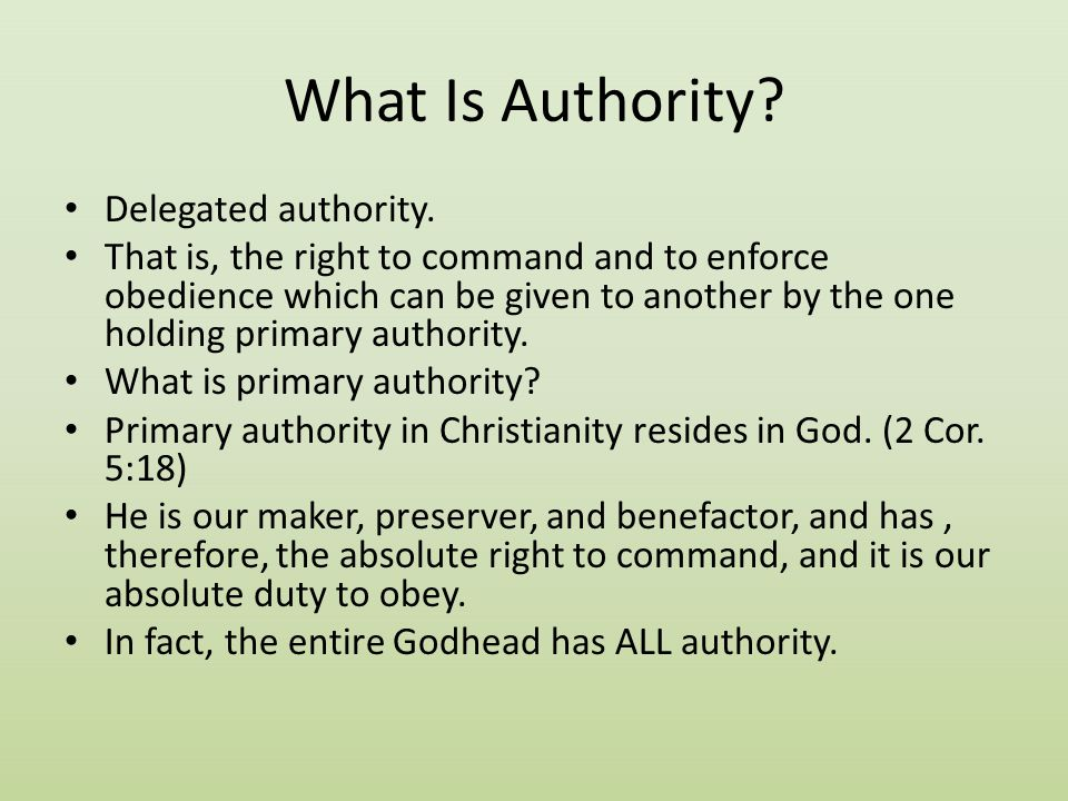 What Is Authority Delegated authority.