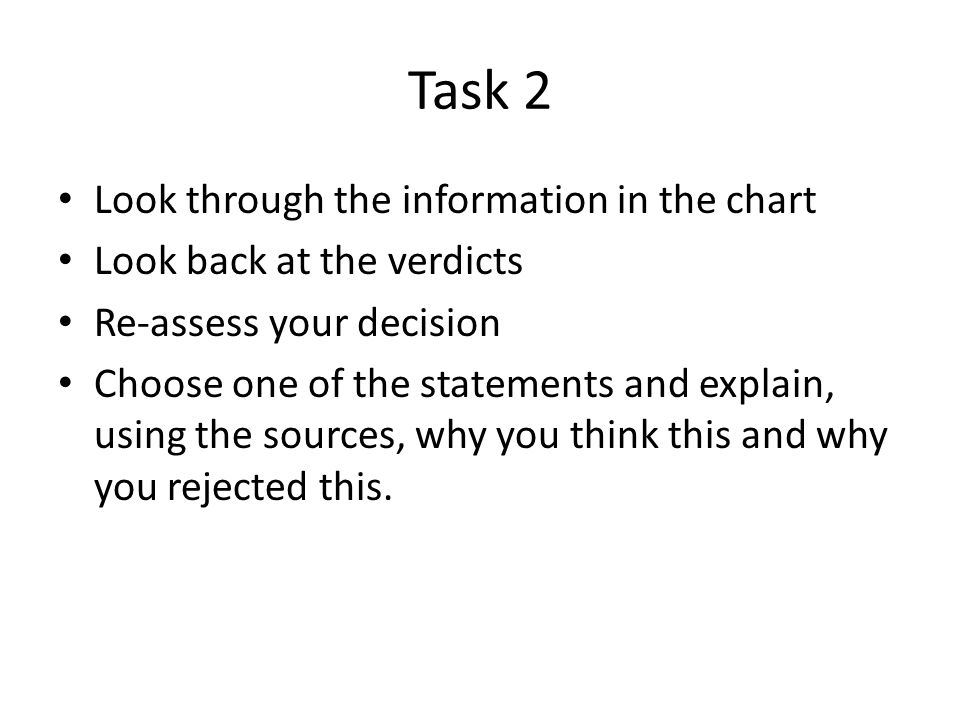 Task 2 Look through the information in the chart
