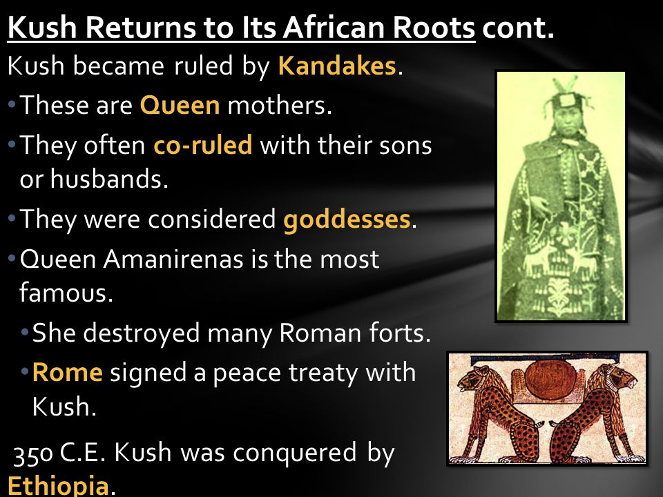 Kush Returns to Its African Roots cont.