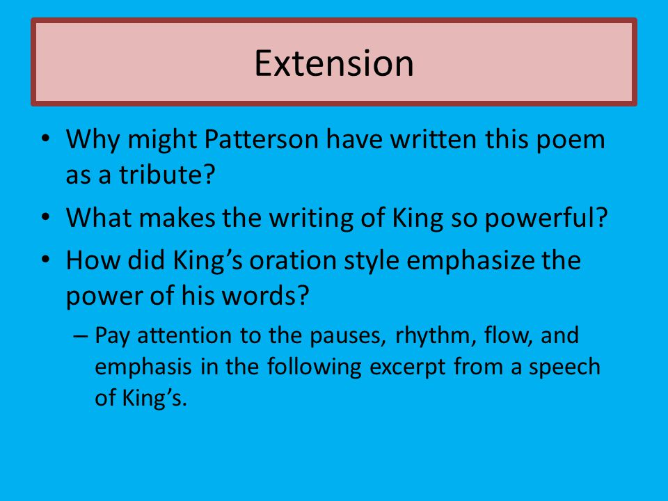 Extension Why might Patterson have written this poem as a tribute