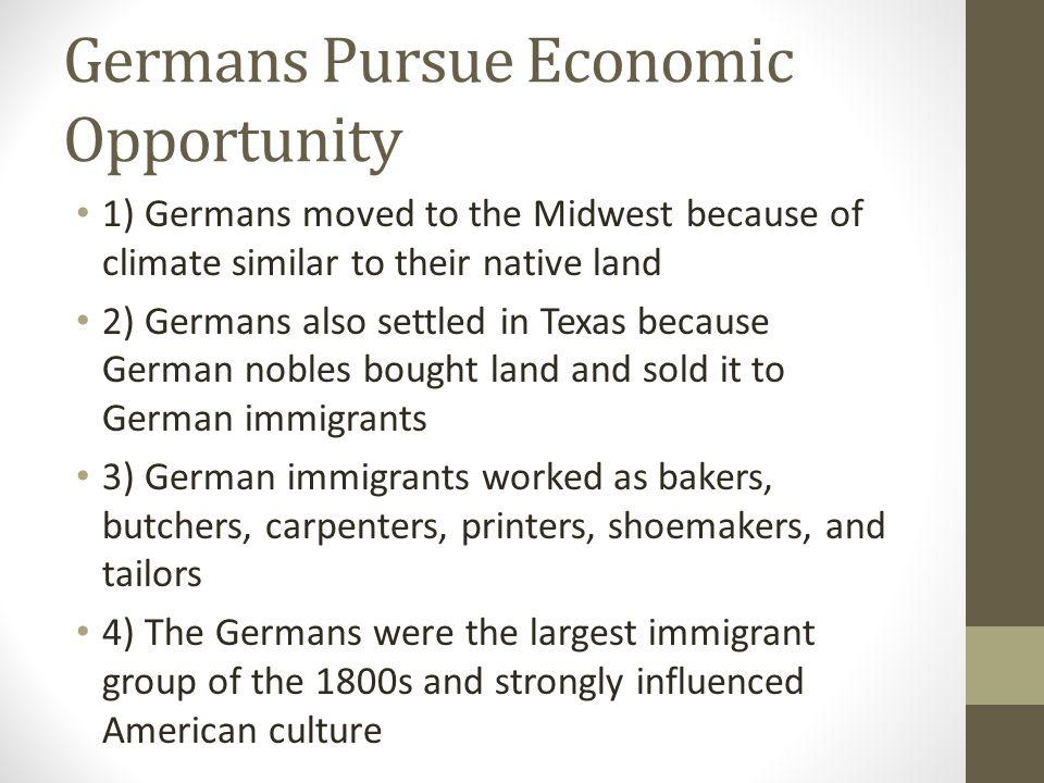 Germans Pursue Economic Opportunity
