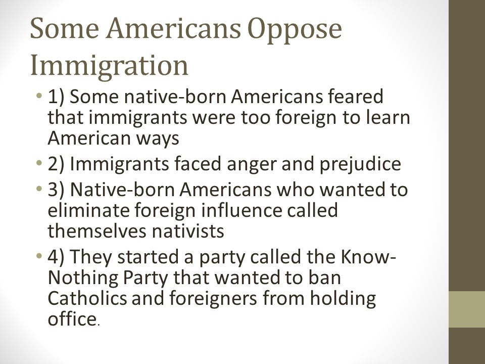 Some Americans Oppose Immigration