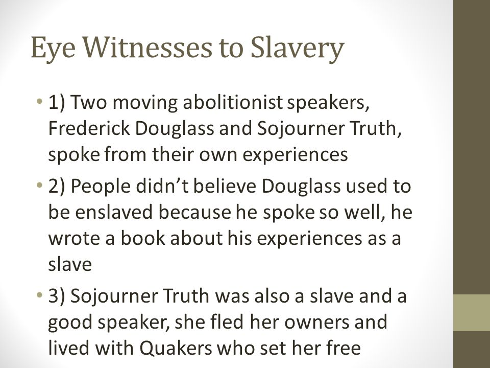 Eye Witnesses to Slavery